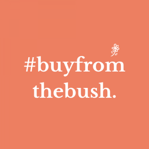 Buy From The Bush